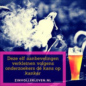 kanker preventie leefstijl aanbevelingen zinvollerleven.nl