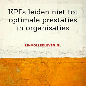 kpi belemmeren prestaties in organisaties zinvollerleven.nl