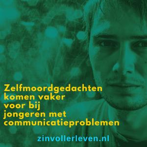 Zelfmoordgedachten komen vaker bij jongeren met communicatieproblemen zinvollerleven.nl depressie autisme ass