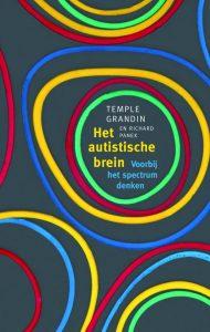 Het autistische brein Temple Grandin zinvollerleven.nl