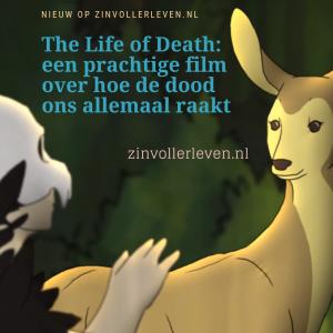 The Life of Death - een prachtige animatie over hoe de dood ons allemaal raakt zinvollerleven.nl