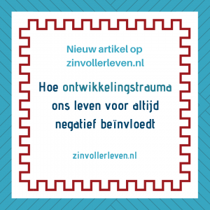 ACE Hoe ontwikkelingstrauma ons leven voor altijd negatief beïnvloedt zinvollerleven.nl