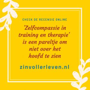 David DeWulf 'Zelfcompassie in training en therapie' is een pareltje om niet over het hoofd te zien recensie zinvollerleven.nl