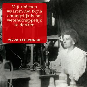 Waarom écht wetenschappelijk onderzoek doen zo lastig is zinvollerleven.nl