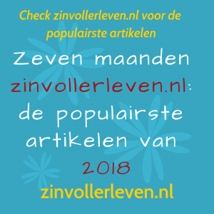 De populairste artikelen van 2018 op zinvollerleven.nl