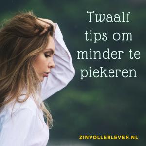 12 tips om minder te piekeren zinvollerleven.nl pieker minder stop het gepieker