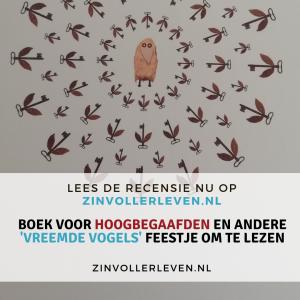 BOEK VOOR HOOGBEGAAFDEN EN ANDERE 'VREEMDE VOGELS' FEESTJE OM TE LEZEN zinvollerleven.nl recensie Frans Corten