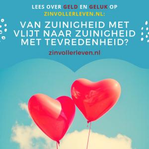 Van zuinigheid met vlijt naar zuinigheid met tevredenheid zinvollerleven.nl