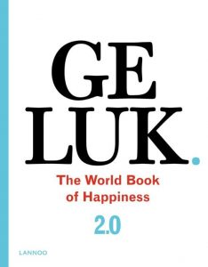 kaft van Geluk 2.0 World Book of Happiness - Leo Bormans (redactie)
