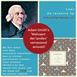 Adam Smith recensie Welvaart der landen zinvollerleven.nl