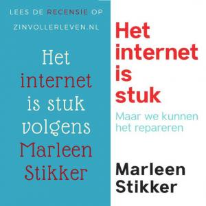 internet is stuk volgens internetpionier Marleen Stikker zinvollerleven.nl