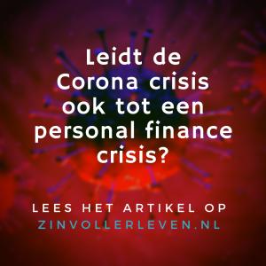Corona crisis ook tot een personal finance crisis zinvollerleven.nl covid-19