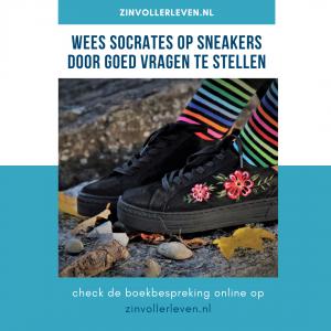 vragen stellen socrates op sneakers zinvollerleven.nl