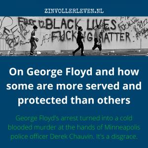 179 George Floyd Minneapolis Derek Chauvin murder police zinvollerleven.nl 2020